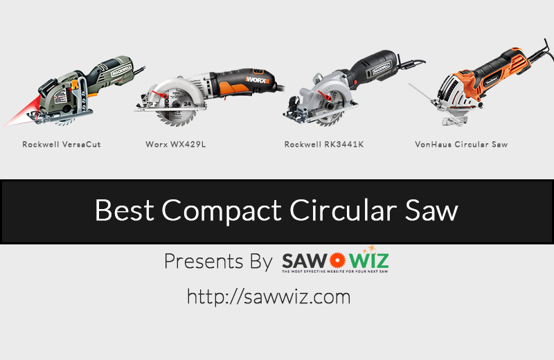 Best compact circular saw review in 2018 saw wiz what is compactmini circular saw greentooth Images